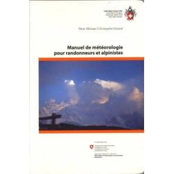 Achat Manuel de météorologie pour randonneurs et alpinistes - Club Alpin Suisse
