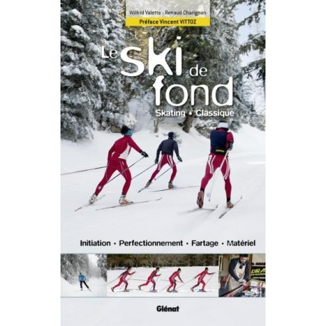 achat guide technique le ski de fond gl nat. Black Bedroom Furniture Sets. Home Design Ideas