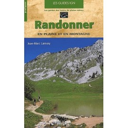 Achat Guide technique - Randonner en plaine et en montagne - Libris