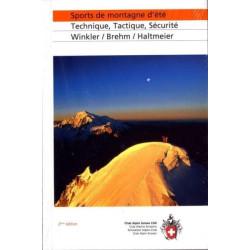 Achat Guide technique - Sports de montagne d'été :  technique tactique sécurité - Club Alpin Suisse