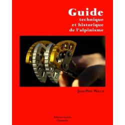 Achat Guide technique de l''alpinisme - Guérin