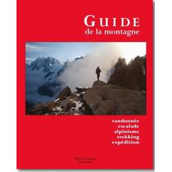 Achat Le guide de la montagne - Randonnée, escalade, alpinisme, trekking, expédition - Guérin