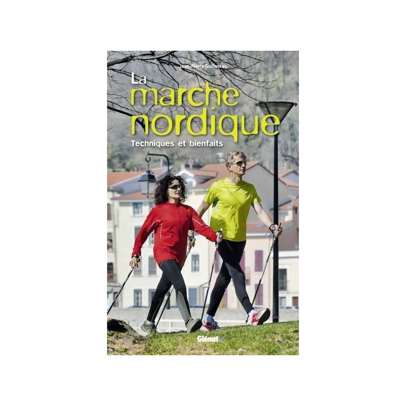 Achat Guide technique - La marche nordique - Glénat