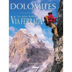 Dolomites, Les plus belles via ferrata - Glénat