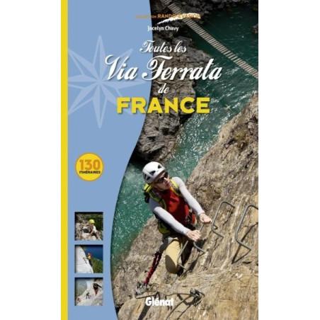 Achat Toutes les Via Ferrata de France , 130 itinéraires - Glénat