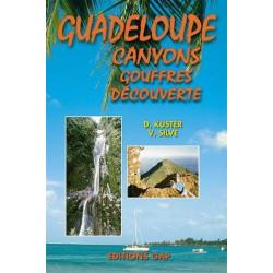 Guadeloupe. Canyons, gouffres, découverte - Gap