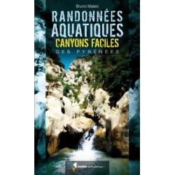 Achat Randonnées aquatiques. Canyons faciles des Pyrénées - Randoéditions