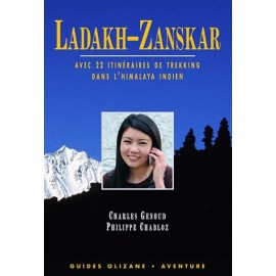 Guide trek - Ladakh - Zanskar, 22 itinéraires de trekking dans l´Himalaya indien - Olizane