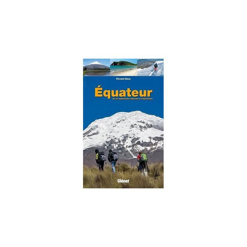 Achat Guide trek - Equateur de la randonnée littorale à l'alpinisme - Glénat