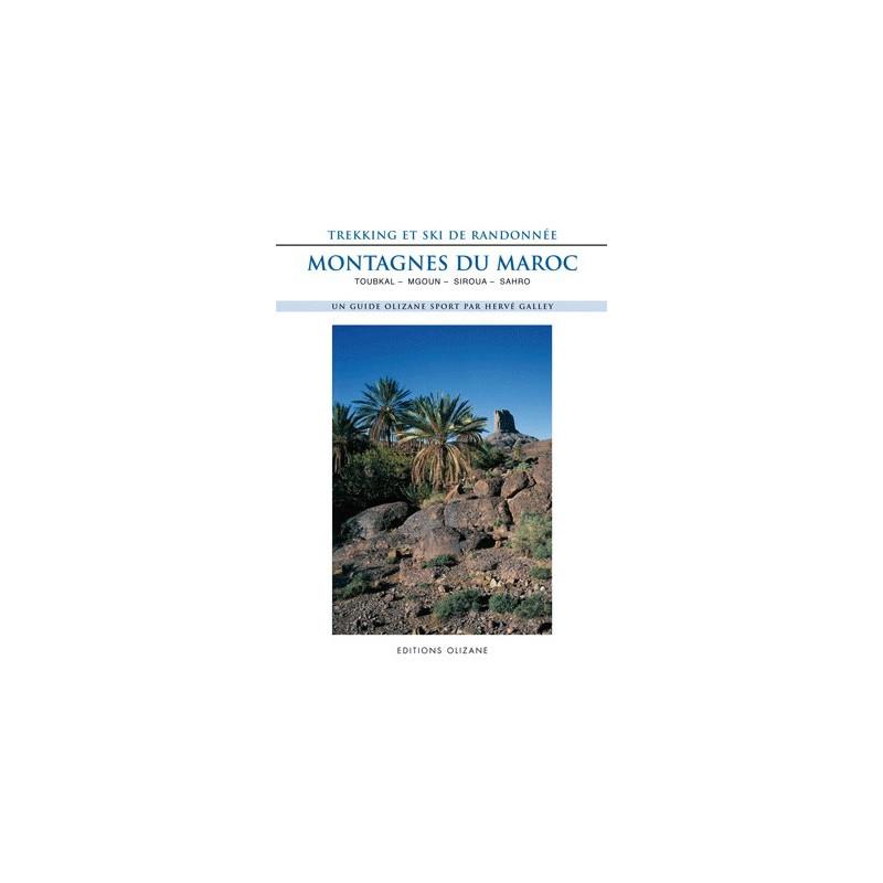 Achat Guide trek - Montagnes du Maroc Trekking et ski de randonnée Toubkal - Mgoun - Siroua - Sahro - Olizane