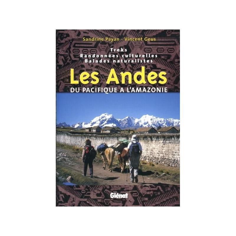 Achat Guide trek - Les Andes, du Pacifique à l'Amazonie - Glénat