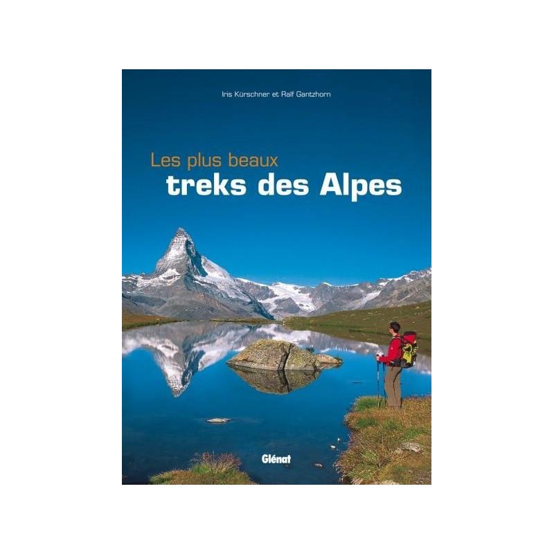 Achat Guide trek - Les plus beaux treks des Alpes - Glénat