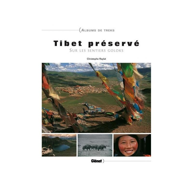 Achat Guide trek - Tibet préservé, Sur les sentiers goloks - Glénat