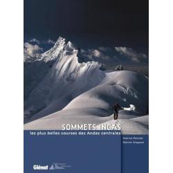Achat Guide trek - Sommets incas, les plus belles courses des Andes centrales - Glénat