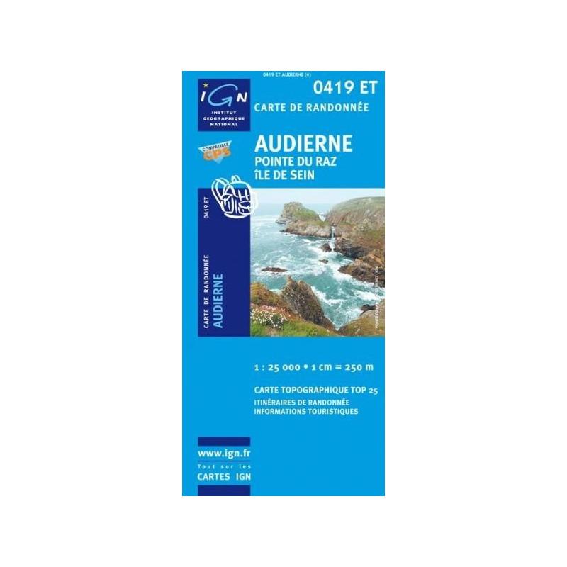 Achat Carte randonnées IGN Audierne - Pointe du Raz -Ile de Sein - 0419 ET
