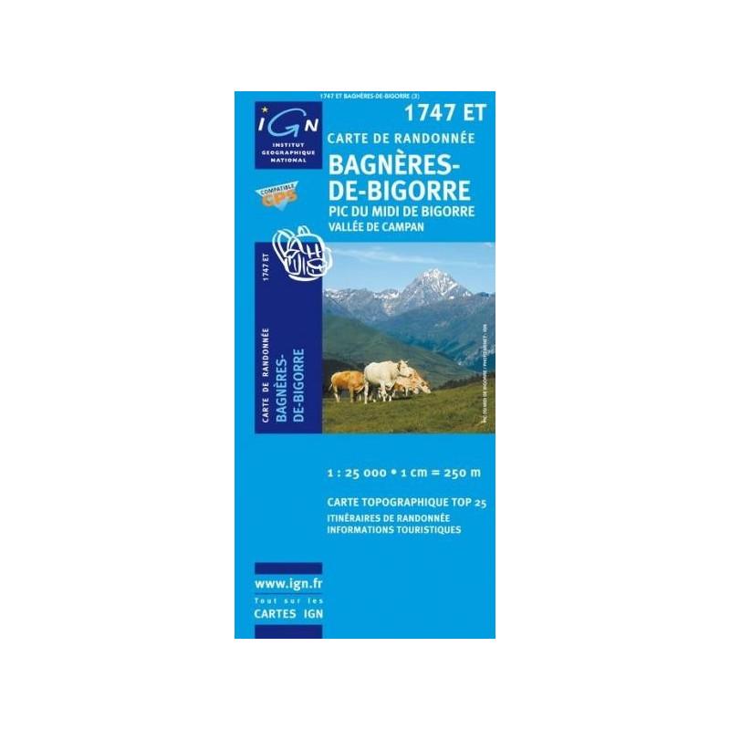 Achat Carte randonnées IGN Bagnères-de-Bigorre - 1747 ET