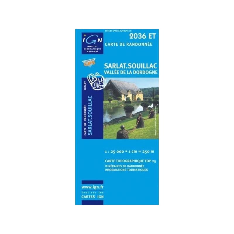 Achat Carte randonnées IGN Sarlat Souillac - Vallée de la Dordogne - 2036 ET