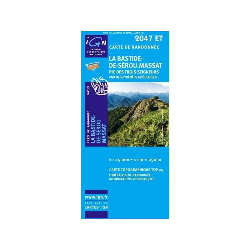 Achat Carte randonnées IGN La Bastide De Sérou Massat - Pic des trois seigneurs - 2047 ET