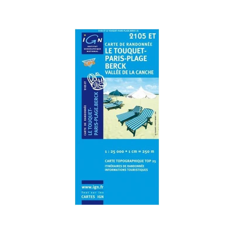 Achat Carte randonnées IGN Le Touquet Paris Plage Berck - Vallée de la Canche - 2105 ET