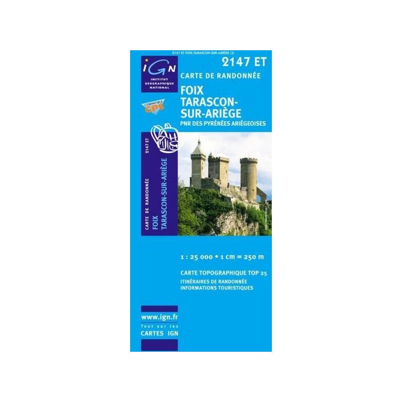 Achat Carte randonnées IGN Foix Tarascon Sur Ariège - PNR des  Pyrénées Ariégeoises - 2147 ET