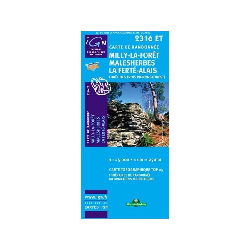 Achat Carte randonnées IGN Milly La Forêt Malesherbes La Ferté Alais - Forêt des trois Pignons - 2316 ET
