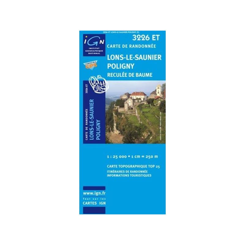 Achat Carte randonnées IGN Lons Le Saunier Poligny - Reculée de Baume - 3226 ET