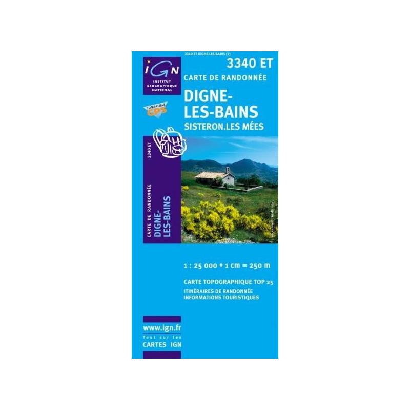Achat Carte randonnées IGN Digne Les Bains - Sisteron Les Mées - 3340 ET