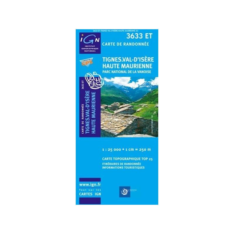 Achat Carte randonnées IGN Tignes Val d'Isère Haute Maurienne - Parc National de la Vanoise - 3633 ET