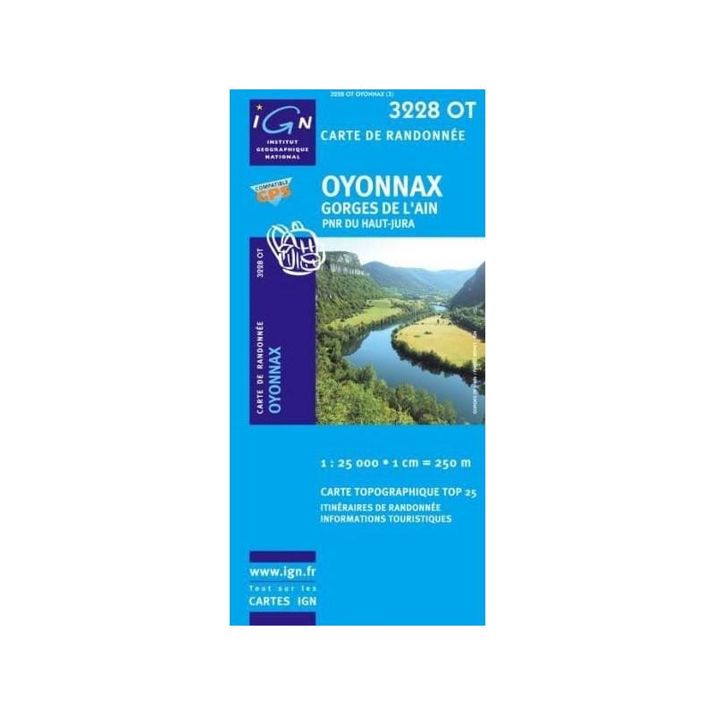 Achat Carte randonnées IGN - 3228 OT - Oyonnax - Gorges de l'Ain